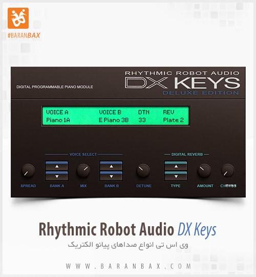 دانلود وی اس تی پیانو الکتریک Rhythmic Robot Audio DX Keys Deluxe
