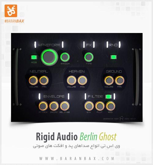 Rigid Audio Berlin Ghost