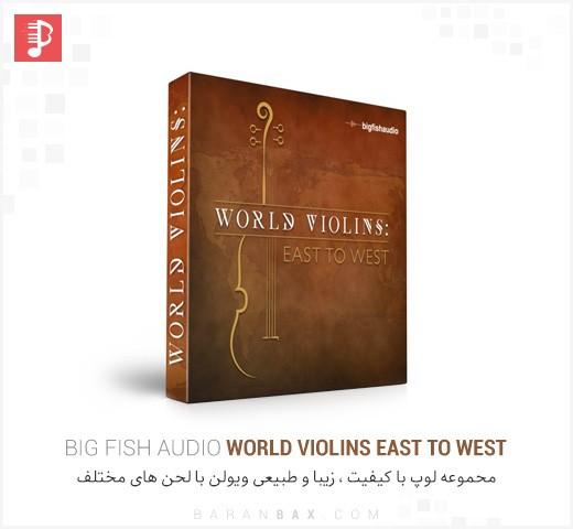 دانلود مجموعه لوپ ویولن Big Fish Audio World Violins East to West