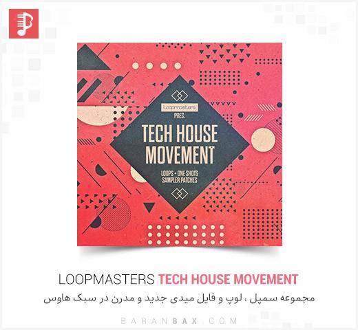 دانلود سمپل و لوپ هاوس Loopmasters Tech House Movement