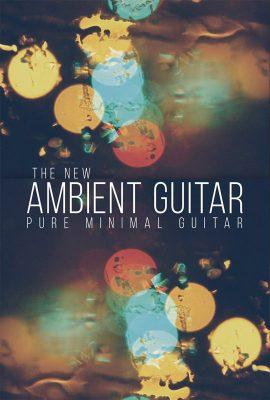 دانلود وی اس تی صداهای گیتار 8Dio The New Ambient Guitar