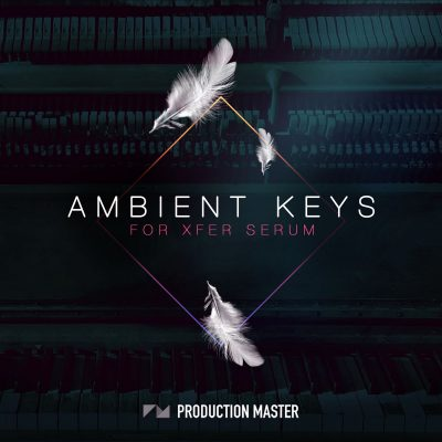 دانلود مجموعه پریست های Production Master Ambient Keys For XFER RECORDS SERUM