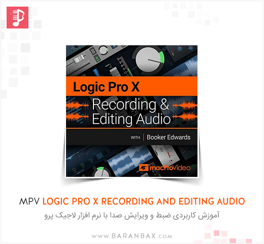 Logic Pro X 102 Recording and Editing Audio