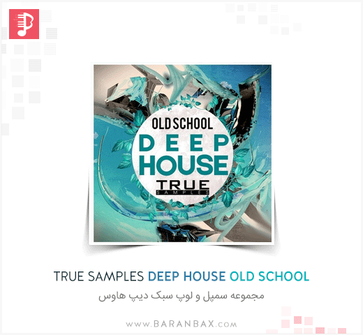 True Samples Deep House Old School