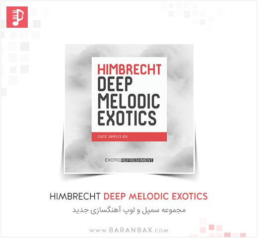 Exotic Refreshment Himbrecht Deep Melodic Exotics