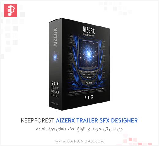 Keepforest AizerX Trailer SFX Designer Toolkit