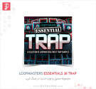 Loopmasters Essentials 38 Trap