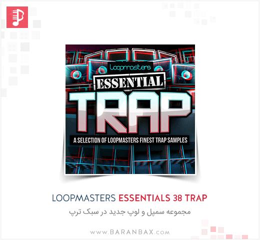 Loopmasters Essentials 38 Trap
