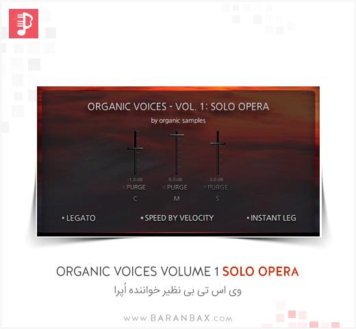 Organic Samples Organic Voices Volume 1 Solo Opera