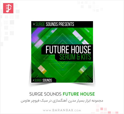 Surge Sounds Future House