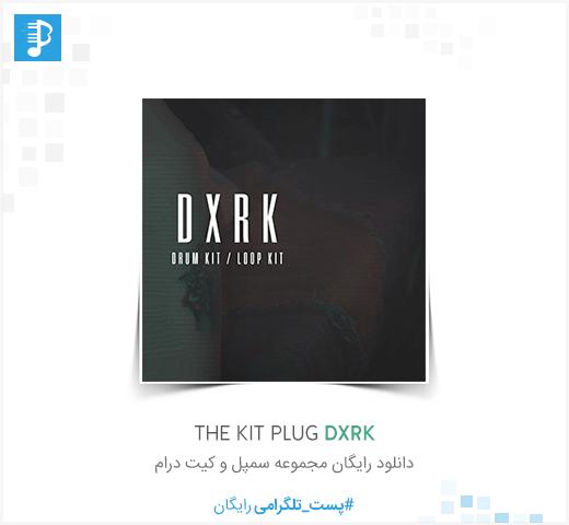 The Kit Plug DXRK