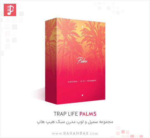 Trap Life Palms